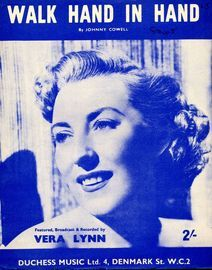 Walk Hand in Hand -  Featured by Vera Lynn