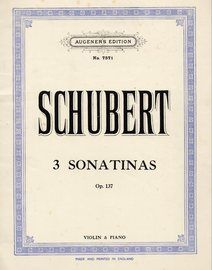 3 Sonatinas -  Op. 137 - For Violin and Piano - Augeners Edition No. 7571