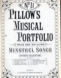 Pillows Musical Portfolio No. 11 -  Minstrel Songs (10 songs)