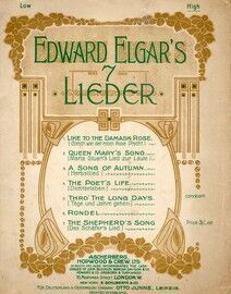 Edward Elgar's 7 Lieder -  For High Voice