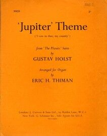 'Jupiter Theme' (I Vow to Thee My Country) - For Organ