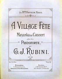 A Village Fete - Mazurka de concert for the Pianoforte - Dedicated to Mrs. Arthur Reed