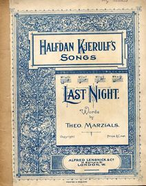 Halfdan Kjerulf's Songs -  Last Night  - In the key of F major