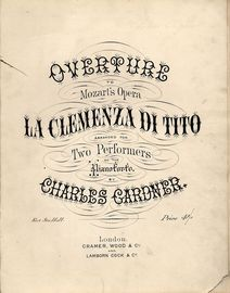Overture to Mozart's Opera La Clemenza di Tito - Arranged for Two Performers on the Pianforte