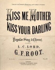 Kiss Me Mother, Kiss your Darling, sung by Christy's Minstrels