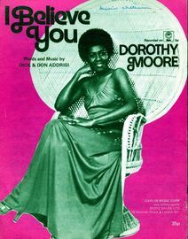 I believe you - Featuring Dorothy Moore