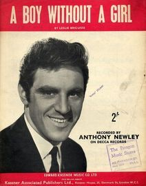 A boy without a girl - Recorded by Anthony Newley on Decca Records - For Piano and Voice with Guitar chord symbols