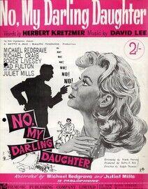 No my Darling Daughter - From the Film