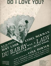 Do I Love You? - From Du Barry was a Lady featuring Bert Lahr and Ethel Merman - For Piano and Voice with Guitar chord symbols