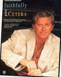 Faithfully - Featuring Peter Cetera - Original Sheet Music Edition