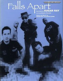 Falls Apart - Featuring Sugar Ray - Original Sheet Music Edition