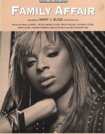 Family Affair - Featuring Mary J. Blige - Original Sheet Music Edition