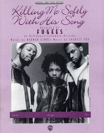 Killing me Softly with his Song - Featuring the Fugees - Original Sheet Music Edition