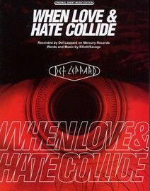 When Love and Hate Collide - Recorded by Def Leppard - Original Sheet Music Edition