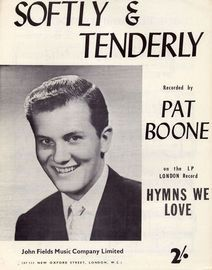 Softly and Tenderly - Recorded by Pat Boone on the LP London Record