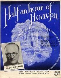 Half an hour of Heaven - Featured and Broadcast by Billy Cotton and his band - For Piano and Voice with Ukulele chord symbols