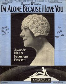 Im Alone Because I Love You - Featuring Miss Florrie Forde