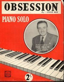 Obsession - Piano Solo - As recorded by Ted Heath and His Music on Decca Record No. F9881