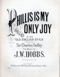 Phillis is My Only Joy - Ballad in the Old English style