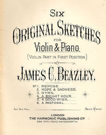 A Bright Hour - No. 4 from  Six Original Sketches for Violin & Piano (Violin Part in first position)
