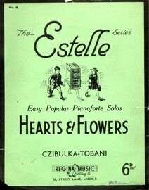 Hearts and Flowers - No.4 of the Estelle Series of easy popular pianoforte solos