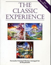 The Classic Experience - Favourite Classical Themes Arranged for all Keyboards
