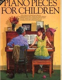 More Piano Pieces for Children - A Fine Collection of Classical Music, Folk Tunes and Charming Dances Graded from Very Easy to Moderate Level with Rec