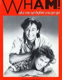 Wake me up Before you go-go - Featuring Wham