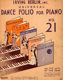 Irving Berlin, Universal Dance Folio for Piano No. 21 - Selected from the Most Popular Song Hits of the Season