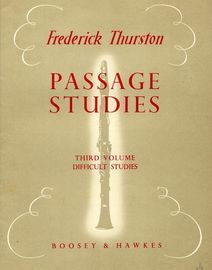 Passage Studies for the B flat Clarinet - Third Volume - Difficult Studies