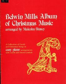 Belwin Mills Album of Christmas Music - A collection of carols and christmas songs in easy piano arrangements with words and chord symbols