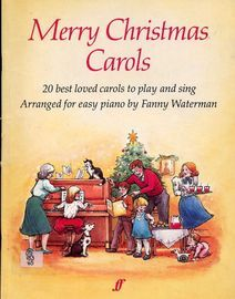 Merry Christmas Carols - 20 best loved carols to play and sing - Arranged for Easy Piano