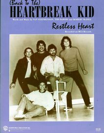 (Back to the) Heartbreak Kid - Recorded by Restless Heart on RCA Records