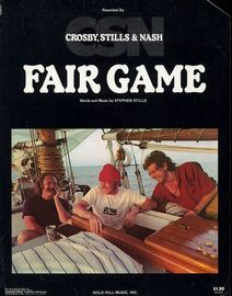 Fair Game - Featuring Crosby, Stills and Nash