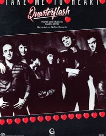 Take me to Heart - Recorded on Geffen Records by Quarterflash