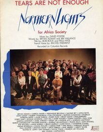 Tears are not Enough - Featuring Northern Lights for Africa Society