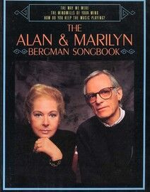 The Alan & Marilyn Bergman Songbook - For Voice & Piano with Guitar Tablature - Featuring Alan & Marilyn Bergman