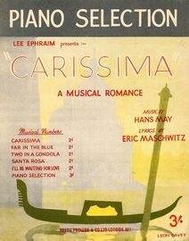 Piano Selection From Carissima -  A Musical Romance