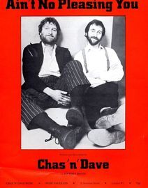 Aint No Pleasing You - Featuring Chas N Dave