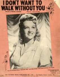 I Dont Want to Walk Without You - From the Paramount Picture