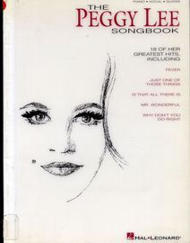 The Peggy Lee Songbook - 18 of her greatest hits - Piano, Vocal, Guitar