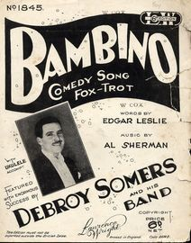 Bambino - Comedy Fox-Trot Song - Featured by Debroy Somers and His Band