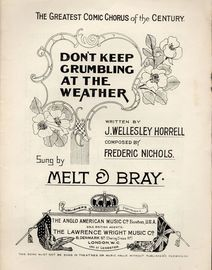 Don't Keep Grumbling at the Weather - Sung by Melt & Bray