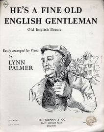 He's A Fine Old Old English Gentleman - Old English Theme