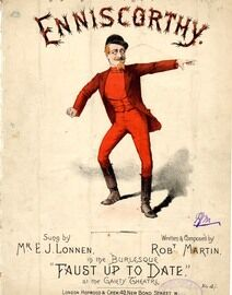 Enniscorthy - Sung by Mr. E. J. Lonnen in the Burlesque ''Faust up to Date''