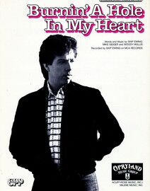 Burnin' a hole in my Heart - Featuring Skip Ewing - Original Sheet Music Edition