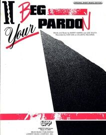 I beg your Pardon - Recorded by Kon Kan - Original Sheet Music Edition