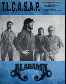 T. L. C. A. S. A. P. - Featuring Alabama - Original Sheet Music Edition