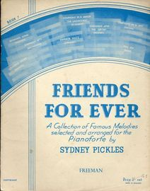 Friends for Ever - A collection for famous melodies selected and arranged for the Pianoforte - Book 7
