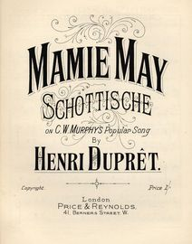 Mamie May - Schottische on C W Murrays popular song